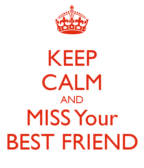 Miss You Best Friend Quotes free image