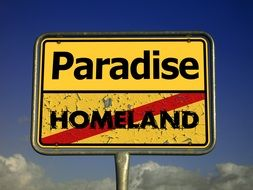 homeland and paradise, sign at sky, refugee hope