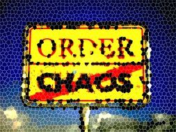 "traffic sign ""order no chaos"""