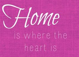home, white lettering on pink background