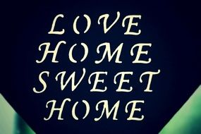 love sweet home, vintage lettering