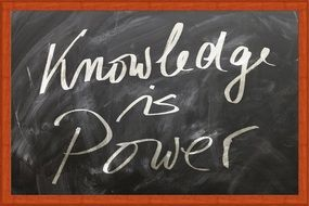 inscription on a blackboard about knowledge power