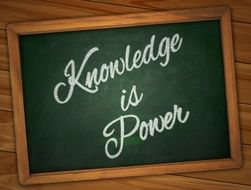Knowledge is power sign on a board