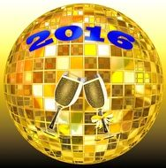 round gold disco ball with glasses of champainge and 2016 in a blue font