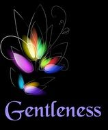abstract sign with the word gentleness