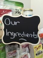 our ingredients sign