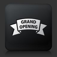 Black Square Button with Grand Opening Icon