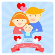 welcome newborn baby happy family