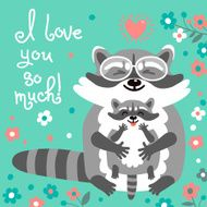 Card with cute raccoons and a declaration of love