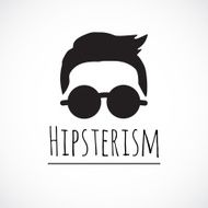 Hipsterism - funny vector sign