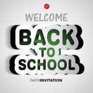 Welcome Back to school paper sign - vector illustration