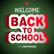 Welcome Back to school paper sign - vector illustration N2