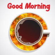 Good Morning Realistic white cup of coffee Vector 10 EPS