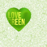 Love green, lettering on heart form and waves