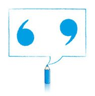Blue Pencil Drawing Quotation Marks in Rectangular Speech Balloo