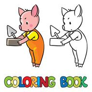 Little piglet with brick and trowel Coloring book