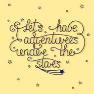 Let's have adventures under the stars with little