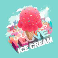 love ice cream concept flat 3d isometric infographic