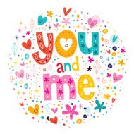 words You and Me typography lettering decorative text