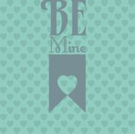 A Valentine's backdrop with Be Mine and a heart