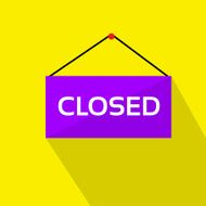Closed Door Text Sign Shop Label over Yellow