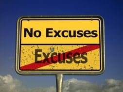 no excuses road sign