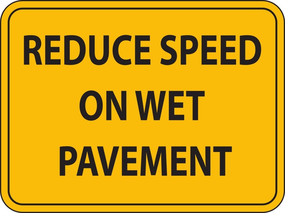 reduce speed on wet pavement sign drawing