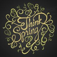 THINK SPRING - ornament phrase
