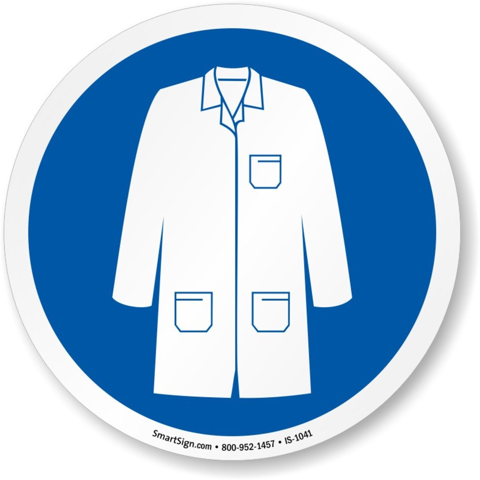 Wear Labcoat Symbol Sign Sku Is 1041 Mysafetysigncom