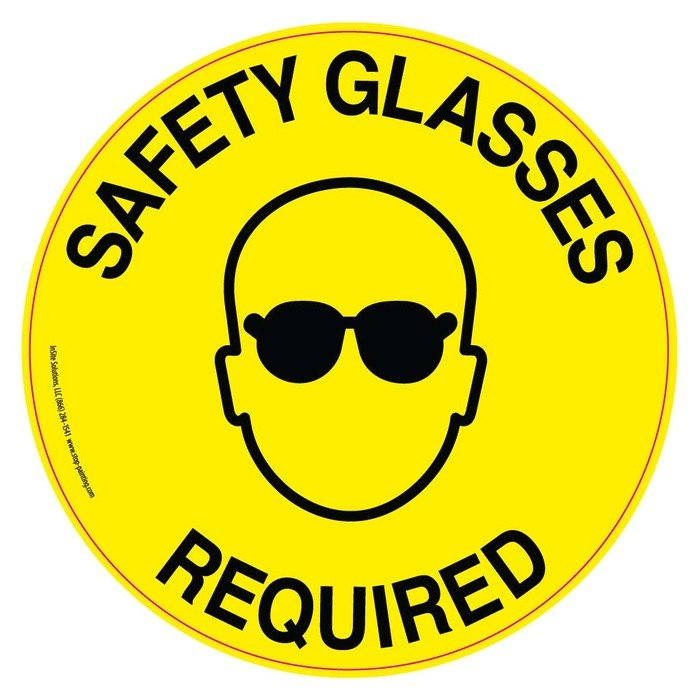 sign with safety glasses requirement