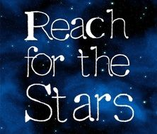 Reach for the stars message