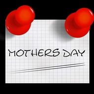 mother\'s day, memo paper with red pins