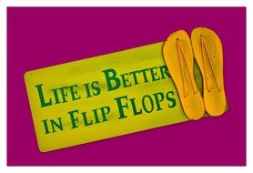 life is better in flip flops text drawing