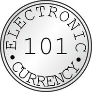 Electronic Currency 101 Bitcoin