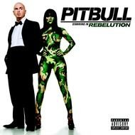 Pitbull Rebelution album cover