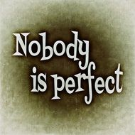 wallpaper with text nobody is perfect