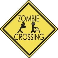 zombie Crossing, funny warning Sign