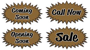 coming soon call now sale open soon